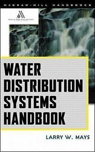 Water Distribution System Handbook, Mays, Larry W