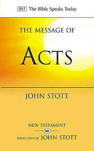 The-Message-of-Acts-To-the-Ends-of-the-Earth-With-Study-Guide-by-John-R-W