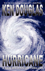 NEW Hurricane by Ken Douglas
