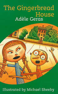 Gingerbread House, Geras, Adele, Good Book