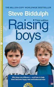 Raising Boys, Steve Biddulph
