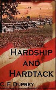 NEW Hardship and Hartack by C F Duprey