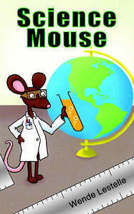 NEW Science Mouse by Wende Lestelle