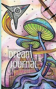 Dream Journal Diary: Write, Sketch and Color Your Dreams by Lightburst Media