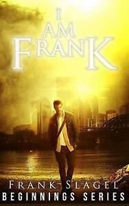 I Am Frank by Slagel, Frank -Paperback