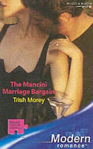 The Mancini Marriage Bargain (Mills & Boon Modern), Morey, Trish