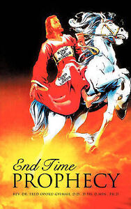 End Time Prophecy by Opoku-Gyimah, Fred -Paperback