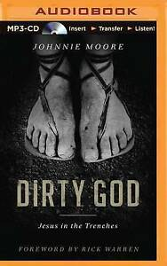 NEW Dirty God: Jesus in the Trenches by Johnnie Moore
