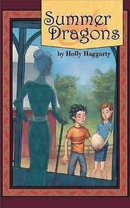 Summer Dragons by Holly Haggarty (Paperback, 2007)
