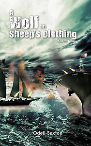 NEW A Wolf In Sheep's Clothing: 2nd in Trilogy by Odell Sexton