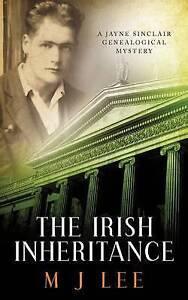 The Irish Inheritance: A Jayne Sinclair Genealogical Mystery by Lee, M. J.