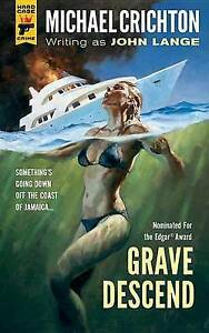 Grave Descend, Michael Crichton