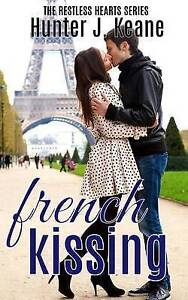 French Kissing by Keane, Hunter J. -Paperback