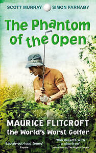 The Phantom of the Open: Maurice Flitcroft, The World'