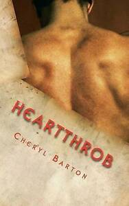 NEW Heartthrob by Cheryl Barton