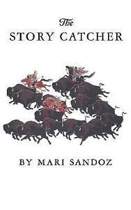 The story catcher by mari sandoz 1986 paperback reprint 0803291639