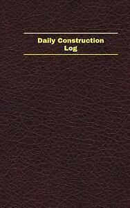 unique logbook record bks daily construction log logbook journal
