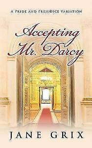 Accepting Mr. Darcy : A Pride and Prejudice Variation, Paper