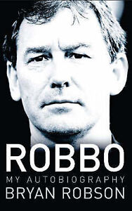 Robbo-My-Autobiography-Bryan-Robson-Very-Good-Book