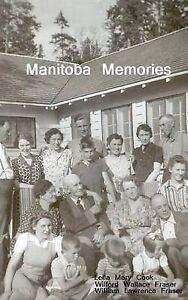 NEW Manitoba Memories by Wilford W Fraser