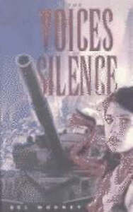 The Voices of Silence, New, Bel Mooney Book