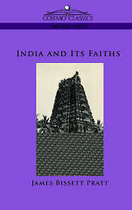 NEW India and Its Faiths by James Bissett Pratt
