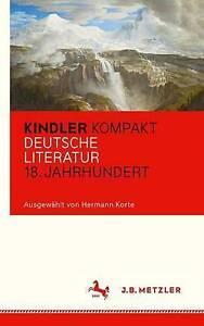 Kindler Kompakt: Deutsche Literatur, 18. Jahrhundert by J.B. Metzler...