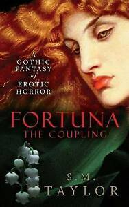 Fortuna: The Coupling by Taylor, MS S. M. -Paperback