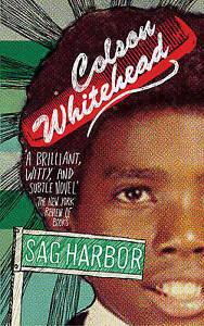 Very Good, Sag Harbor, Whitehead, Colson, Book