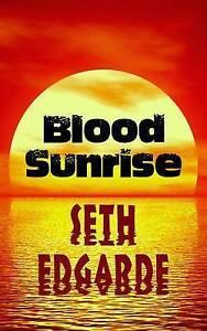 Blood Sunrise by Edgarde, Seth