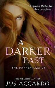 A Darker Past by Accardo, Jus -Paperback