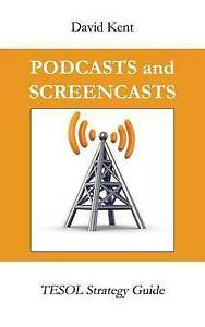 Podcasts-and-Screencasts-Tesol-Strategy-Guide-by-Kent-David-Bradley-Paperback