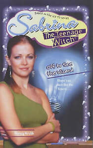 Off to See the Wizard (Sabrina, the Teenage Witch), Odom, Mel, 074346253X, Very