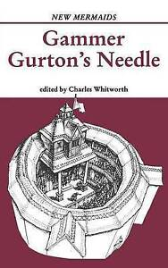 Gammer Gurton's Needle by Charles Whitworth . Fast 1st Class Royal Mail Post !
