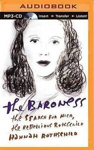 NEW The Baroness: The Search for Nica, the Rebellious Rothschild