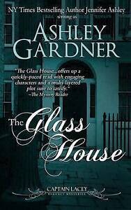 NEW The Glass House (Captain Lacey Regecy Mysteries) by Ashley Gardner