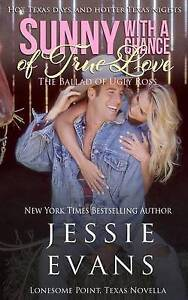 Sunny with a Chance of True Love: The Ballad of Ugly Ross by Evans, Jessie