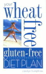 """""""AS NEW"""" Your Wheat Free, Gluten Free Diet Plan, Humphries, Carolyn, Book"""
