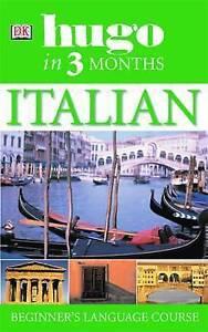Hugo in Three Months: Italian, Milena Reynolds