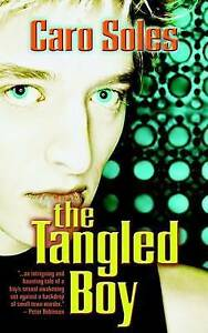 The Tangled Boy by Soles, Caro