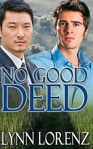 No Good Deed by by Lorenz, Lynn -Paperback