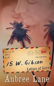 15 W. Gibson by Lane, Aubree -Paperback