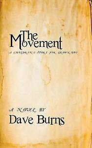 NEW The Movement: A Children's Story for Grown-ups (Volume 1) by Dave Burns