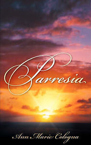 Parresia by Cologna, Ann Marie -Paperback