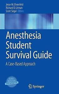 Anesthesia Student Survival Guide: A Case-Based Approach, , Good, Paperback