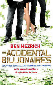 Good, The Accidental Billionaires: Sex, Money, Betrayal and the Founding of Face