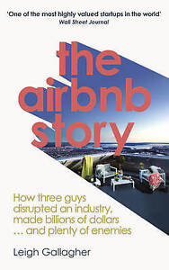 The-Airbnb-Story-How-three-guys-disrupted-an-industry-made-billions-of-dollars
