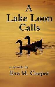 A Lake Loon Calls Cooper, Eve M. -Paperback