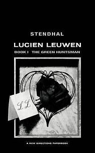 NEW Lucien Leuwen Book One: The Green Huntsman by Stendahl