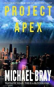 Project Apex by Bray, Michael -Paperback